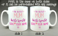 BESTEST MUM MUMMY IN THE WORLD MUG CUP - PERSONALISED MOTHER'S DAY BIRTHDAY GIFT