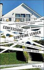 Confessions of a Subprime Lender: An Insider's Tale of Greed, Fraud, a-ExLibrary