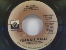 "FRANKIE VALLI ""MY EYES ADORED YOU / WATCH WHERE YOU WALK"" 45 MINT"