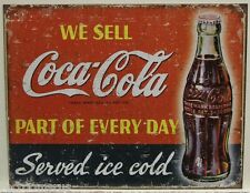 COCA COLA metal sign we sell coke part of every day served ice cold soda 1820