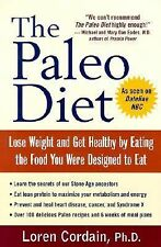 The Paleo Diet: Lose Weight and Get Healthy by Eating the Food You Were Designe