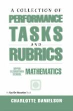 A Collection of Performance Tasks and Rubrics: Upper Elementary School Mathemati