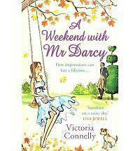 A Weekend With Mr Darcy, Victoria Connelly