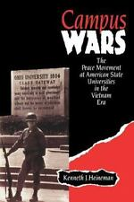 Campus Wars: The Peace Movement at American State Universities in the Vietnam Er