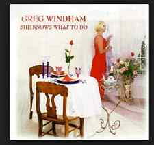 Greg Windham - She Knows What To Do CD