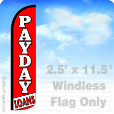 2.5x11.5' WINDLESS Swooper Feather Flag Banner Sign - PAYDAY LOANS rz