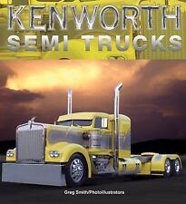 Kenworth Semi Trucks, , New Book