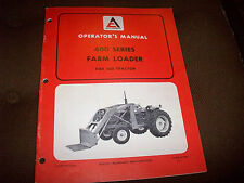 Original Allis-Chalmers 400 Series Loader Operator's Manual for 160 Tractor
