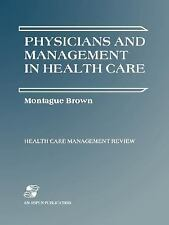 PHYSICIANS & MANAGEMENT HEALTH CARE (Health Care Management Review)
