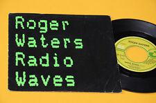 """ROGER WATERS PINK FLOYD 7"""" RADIO WAVES 1°ST ORIG ITALY 1987 EX"""