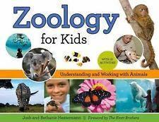 Zoology for Kids: Understanding and Working with Animals, with 21 Activities (Fo
