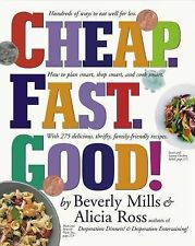 Cheap. Fast. Good! by Alicia Ross, Beverly Mills, St...