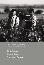 Bordeaux : Medoc and Graves by Stephen Brook (2005, Hardcover) BRAND NEW UNREAD