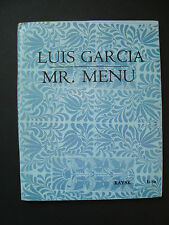 "Luis Garcia  ""Mr. Menu  Poems & drawings""  Kayak Press  Dist.: City Lights  1968"