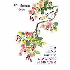 The King and the Kingdom of Heaven by Watchman Nee (1978, Paperback)