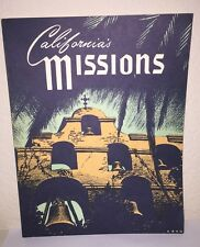 California Missions by Ralph Wright Illustrated by Hahn 1978- 21 Missions