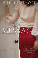 The Message, Julie Highmore, Good condition, Book