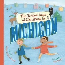 The Twelve Days of Christmas in Michigan The Twelve Days of Christmas in Americ