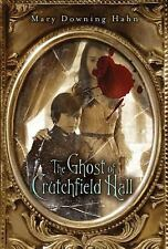 The Ghost of Crutchfield Hall, Hahn, Mary Downing, Good Book