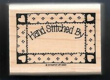 HAND STITCHED BY Patchwork Label Gift Price Tag Words Stampin' Up! RUBBER STAMP
