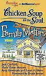 Chicken Soup for the Soul: Family Matters - 39 Stories about Kids Bei  EXLIBRARY