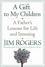 A Gift to My Children: A Father's Lessons for Life and Investing-ExLibrary