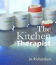 The Kitchen Therapist: mastering the basics, Richardson, Jo, New Books