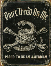 Dont Tread On Me Proud To Be An American Tin Sign, 12.5x16