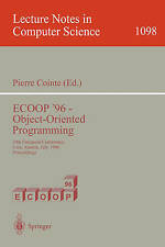 ECOOP '96 - Object-Oriented Programming: 10th European Conference, Linz, Austri
