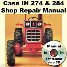 IH International Case 274 & 284 Tractor Shop Service Repair Manual on a CD