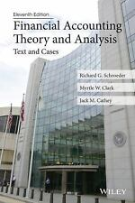 Financial Accounting Theory and Analysis : Text and Cases by Jack M. Cathey,...