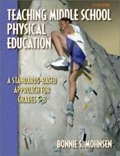 Teaching Middle School Physical Education-ExLibrary