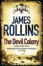 Rollins, James The Devil Colony Very Good Book