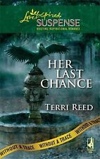 Her Last Chance (Without a Trace Series, Book 6) (Steeple Hill Love Inspired Sus