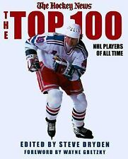 The Top 100 NHL Players of All-Time Hockey News Hardcover