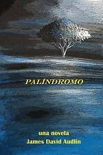 Palíndromo by James Audlin (2012, Paperback)