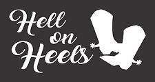 Hell on Heels Cowgirl Rodeo  - Die Cut Vinyl Window Decal/Sticker for Car/Truck