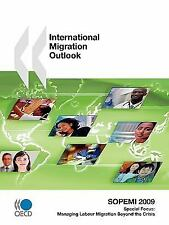 International Migration Outlook : Sopemi 2009 by Organisation for Economic...