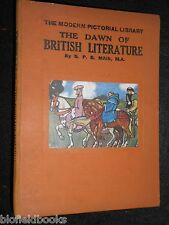 The Dawn of British Literature by S P B Mais - c1930s - Modern Pictorial Library