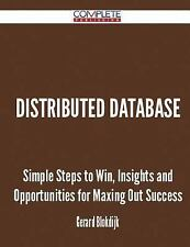 Distributed Database - Simple Steps to Win, Insights and Opportunities for...