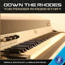 Down the Rhodes: The Fender Rhodes Story Book/Blu Ray
