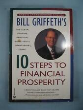 Bill Griffeths 10 Steps To Financial Prosperity Book 1996 Time Warner Books (O2)