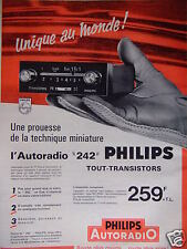 PUBLICITÉ 1964 PHILIPS 242 AUTORADIO TOUT TRANSISTOR - ADVERTISING