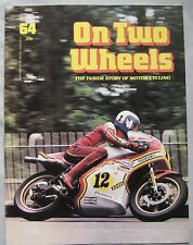 On Two Wheels magazine The inside story of Motor Cycling Issue 64