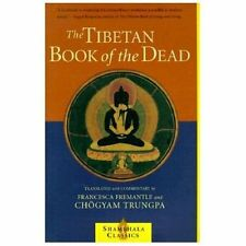 Shambhala Classics: The Tibetan Book of the Dead : The Great Liberation...