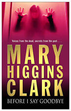 Before I Say Goodbye, Mary Higgins Clark