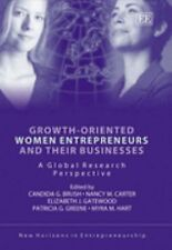 Growth-oriented Women Entrepreneurs And Their Businesses: A Global Research Pers