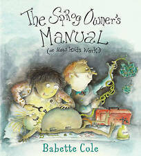 The Sprog Owner's Manual by Babette Cole (Paperback, 2005)