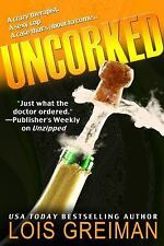 Uncorked by Lois Greiman (2012, Paperback)