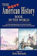 The Best American History Book in the World: ALL THE INFORMATION YOU NEED TO KN